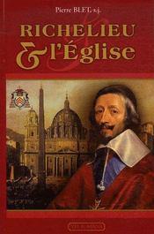 Richelieu Et L'Eglise - Intérieur - Format classique