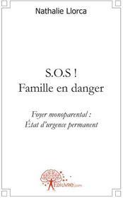 S.o.s ! famille en danger - Couverture - Format classique