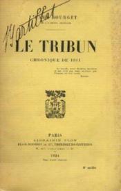 Le tribun, chronique de 1911 - Couverture - Format classique
