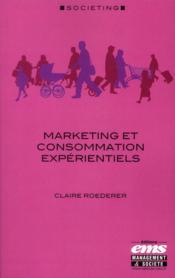 Marketing et consommation expérientiels - Couverture - Format classique