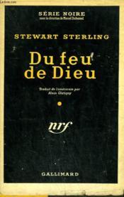 Du Feu De Dieu. ( The Hinges Of Hell ). Collection : Serie Noire Avec Jaquette N° 306 - Couverture - Format classique