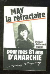 May La Refractaire. - Couverture - Format classique