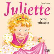Juliette petite princesse - Couverture - Format classique