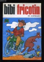 Bibi Fricotin En Australie N° 97. - Couverture - Format classique