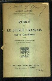Rome Et Le Clerge Francais Sous La Constituante - La Constitution Civile Du Clerge L'Affaire D'Avignon. - Couverture - Format classique