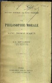 La Philosophie Morale De Saint Thomas D'Aquin. - Couverture - Format classique