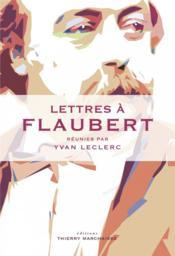 Lettres à Flaubert - Couverture - Format classique