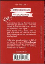 Les 100 meilleurs vins pour une cave idéale - 4ème de couverture - Format classique