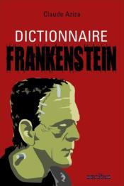 Dictionnaire Frankenstein - Couverture - Format classique