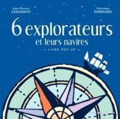 6 explorateurs et leurs navires - Couverture - Format classique