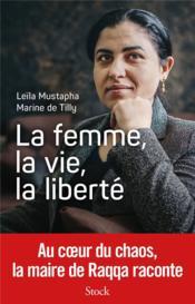 La femme, la vie, la liberté - Couverture - Format classique
