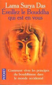 Eveillez Le Bouddha Qui Est En Vous - Intérieur - Format classique
