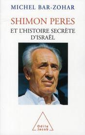 Shimon Peres et l'histoire secrète d'Israël - Intérieur - Format classique
