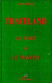 Traveland ; La Dame Et Le Travesti - Intérieur - Format classique
