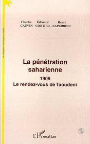 La Penetration Saharienne 1906 Le Rendez-Vous De Taoudeni - Intérieur - Format classique