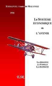Le Systeme Economique De L'Avenir - Couverture - Format classique