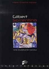 Gilbert sorrentino ; une éxubérante noirceur - Intérieur - Format classique