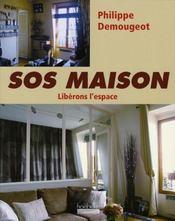 SOS maison t.2 ; libérons l'espace - Intérieur - Format classique