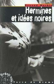 Hermines et idees noires - Intérieur - Format classique