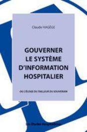 Gouverner le système d'information hospitalier - Intérieur - Format classique