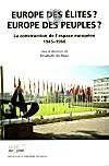 Europe Des Elites, Europe Des Peuples ?. La Construction De L'Espace Europeen, 1945-1960 - Couverture - Format classique