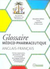 Glossaire Medico Pharmaceutique Anglais Francais 2eme Edition 2002 - Intérieur - Format classique