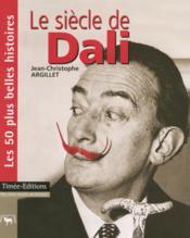 Le siecle de Dali - Couverture - Format classique