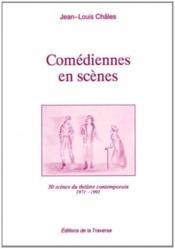 Comédiennes en scène ; 1971/1991 - Couverture - Format classique