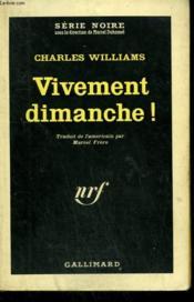 Vivement Dimanche ! Collection : Serie Noire N° 816 - Couverture - Format classique