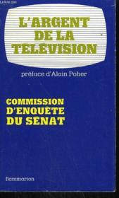 L'Argent De La Television. - Couverture - Format classique