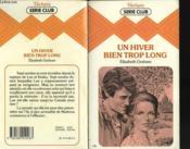 Un Hiver Bien Trop Long - Couverture - Format classique