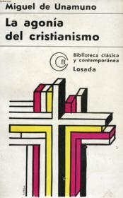 La Agonia Del Cristianismo - Couverture - Format classique