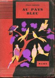 Au Pays Bleu - Couverture - Format classique