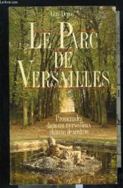 Le Parc De Versailles - Couverture - Format classique