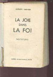 La Joie Dans La Foi - Meditations. - Couverture - Format classique