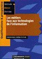 Les metiers face aux technologies de l'information - Intérieur - Format classique