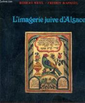 L'Imagerie Juive D'Alsace. - Couverture - Format classique