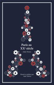 Paris au 20ème siècle - Couverture - Format classique
