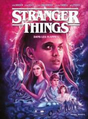 Stranger Things T.3 ; dans les flammes - Couverture - Format classique