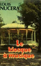 Le kiosque à musique - Couverture - Format classique