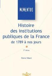 Histoire Des Institutions Publiques De La France, De 1789 À Nos Jours - Couverture - Format classique
