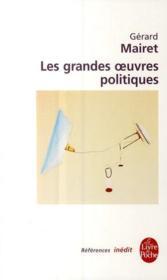 Les grandes oeuvres politiques - Couverture - Format classique