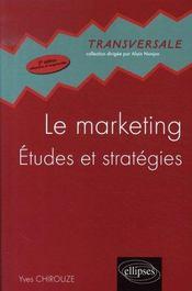 Le marketing : études et stratégies (2e édition) - Intérieur - Format classique