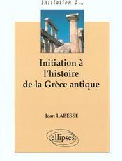 Initiation A L'Histoire De La Grece Antique - Intérieur - Format classique