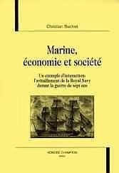 Marine, Economie Et Societe. Un Exemple D'Interaction: L'Avitaillement De La Royal Navy Durant La G - Couverture - Format classique
