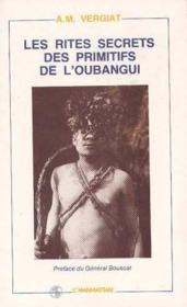 Les rites secrets des primitifs de l'oubangui - Couverture - Format classique