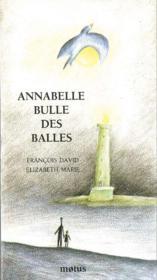 Annabelle, bulle des balles - Couverture - Format classique