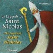 La legende de saint Nicolas ; the legend of saint Nicholas - Couverture - Format classique