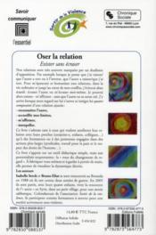 Oser la relation ; exister sans écraser (2e édition) - 4ème de couverture - Format classique