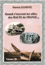 Quand s'ouvrent les ailes des Hauts de France... t.3 - Couverture - Format classique
